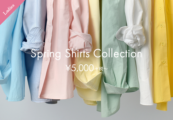 【レディース】Spring Shirts Collection
